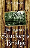 The Legend of Stuckey's Bridge (Stuckey's Bridge Trilogy Book 1)