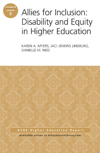 Allies for Inclusion: Disability and Equity in Higher Education: ASHE Volume 39, Number 5 (J-B ASHE Higher Education Report Series (AEHE))