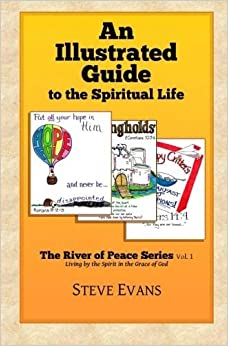 Book An Illustrated Guide to the Spiritual Life (Volume 1) by Steve Evans (2012-09-08)