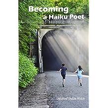 Becoming a Haiku Poet