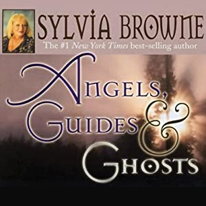 Angels, Guides, and Ghosts Audiobook