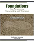 Foundations for Awareness, Signcutting and Tracking