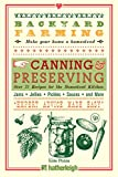 img - for Backyard Farming: Canning & Preserving: Over 75 Recipes for the Homestead Kitchen book / textbook / text book