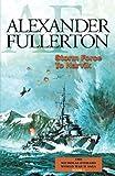 Storm Force to Narvik: The Nicholas Everard World War II Saga Book 1 (Bk. 1)