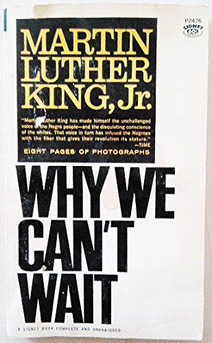 Why We Can't Wait (A Signet Book Complete and Unabridged)