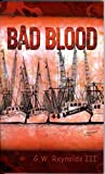 Bad Blood, G. W. Reynolds, 1934666459