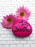Just breathe painted rock