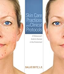 Skin Care Practices and Clinical Protocols is a critical resource for skin care professionals interested in expanding their current knowledge and technical skills, whether a long-term practitioner learning new techniques and technologies, or ...