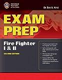 Exam Prep: Fire Fighter I and II (Exam Prep (Jones & Bartlett Publishers))