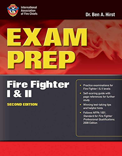 Exam Prep: Fire Fighter I and II (Exam Prep Series)