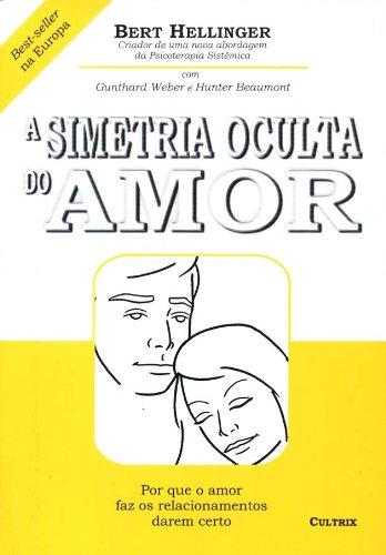 A Simetria Oculta do Amor (Em Portuguese do Brasil)