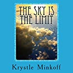 The Sky Is the Limit | Krystle Minkoff
