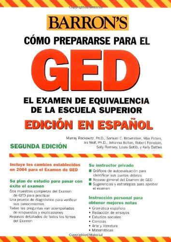 Examen de Equivalencia de la Escuela Superior, En Espanol: How to Prepare for the GED, Spanish Edition (Barron's Como Prepararse Para El Ged/Barron's How to prepare for the Ged (Spanish))