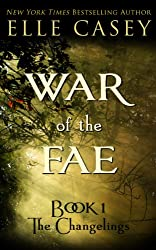 War of the Fae: Book 1 (The Changelings) (English Edition)