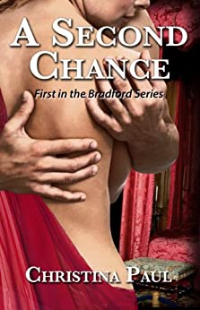 A Second Chance: First in the Bradford Series by [Paul, Christina]