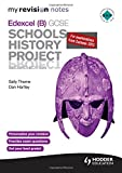 My Revision Notes Edexcel (B) GCSE Schools History Project 2nd edition