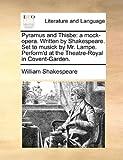 Pyramus and Thisbe, William Shakespeare, 1170616674