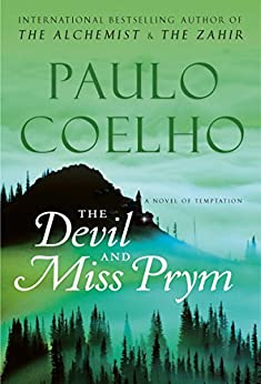 The Devil and Miss Prym: A Novel of Temptation (P.S.) by [Coelho, Paulo]