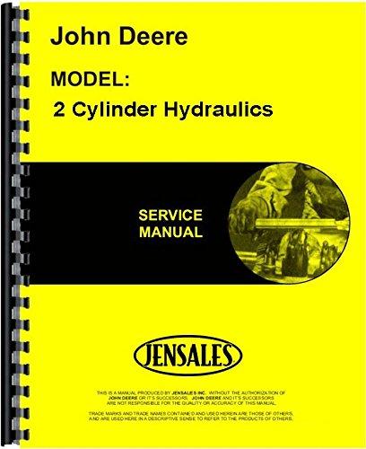 John Deere 2 Cylinder Hydraulics Service Manual -