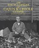 The Encyclopedia of Cajun & Creole Cuisine