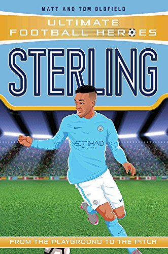 D0wnl0ad Sterling: From the Playground to the Pitch (Ultimate Football Heroes)<br />[K.I.N.D.L.E]