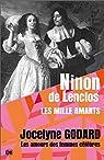 Ninon de Lenclos - Les mille amants par Godard
