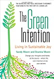 The Green Intention, Sandy Moore and Deanna Moore, 0875168558
