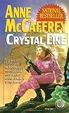 Crystal Line (Crystal Singer Trilogy)