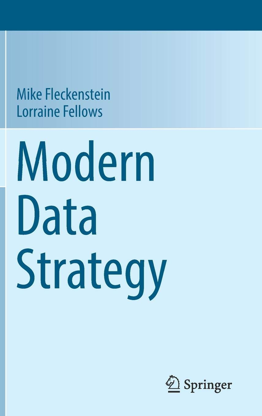 Modern Data Strategy (Advances in Information Security)