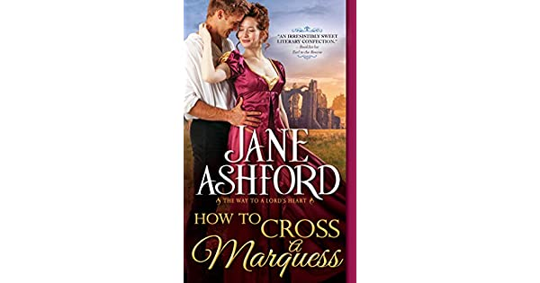 Amazon.com: How to Cross a Marquess (The Way to a Lords ...