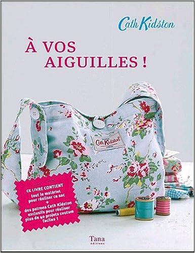 1937a31353983 Amazon.fr - A VOS AIGUILLES ! - CATH KIDSTON