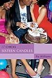 Sixteen Candles (An It Chicks Novel) (It Chicks Novels)