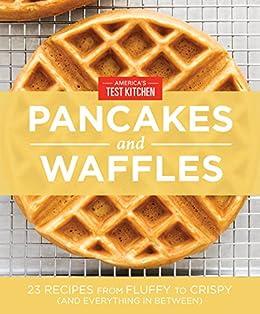 America S Test Kitchen Waffles