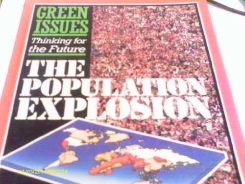 The Population Explosion (Green issues)