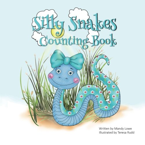 Silly Snakes Counting Book (Silly Snake)
