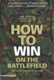 How to Win on the Battlefield, Rob Johnson and Michael Whitby, 0500251614