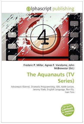 The Aquanauts TV Series : Adventure Genre , Dramatic ...