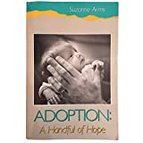 Adoption: A Handful of Hope