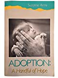 img - for Adoption: A Handful of Hope book / textbook / text book