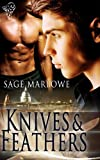 """Knives and Feathers"" av Sage Marlowe"