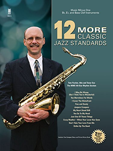 - Music Minus One - Trumpet, Tenor Sax, Clarinet, Alto Sax or Trombone: Twelve More Classic Jazz Standards, Vol. 2 (Book and 2 CD Set)