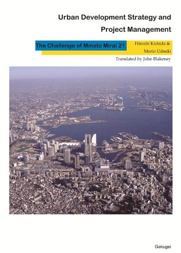 Urban Development Strategy and Project Management:Challenge of Minato Mirai 21