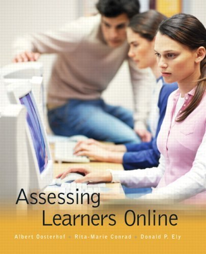 Assessing Learners Online by Oosterhof, Albert Published by Pearson 1st (first) edition (2007) Paperback