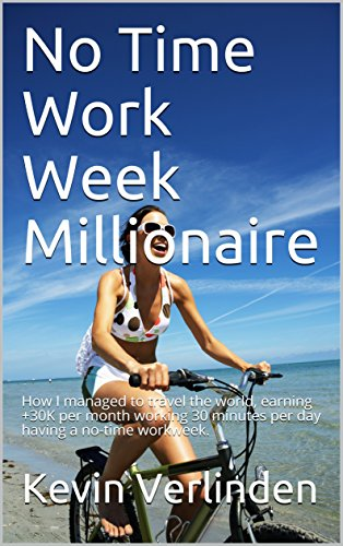 no-time-work-week-millionaire-how-i-managed-to-travel-the-world-earning-30k-per-month-working-30-min