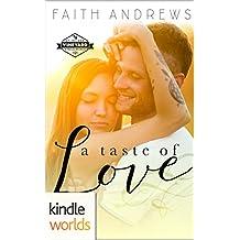 St. Helena Vineyard Series: A Taste of Love (Kindle Worlds Novella)