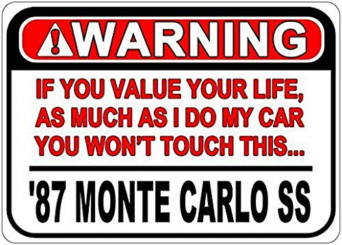 987 87 Chevy Monte Carlo Ss Warning Value Your Life Caution Sign - 8 X 12 Inches ()