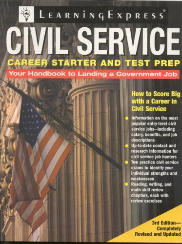 Civil Service Career Starter and Test Prep: How to Score Big with a Career in Civil Service