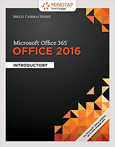 Book Bundle: Shelly Cashman Series Microsoft Office 365 & Office 2016: Introductory + MindTap Computing, 1 term (6 months) Printed Access Card