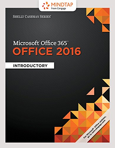 Bundle: Shelly Cashman Series Microsoft Office 365 & Office 2016: Introductory, Loose-leaf Version + MindTap Computing, 1 term (6 months) Printed Access Card