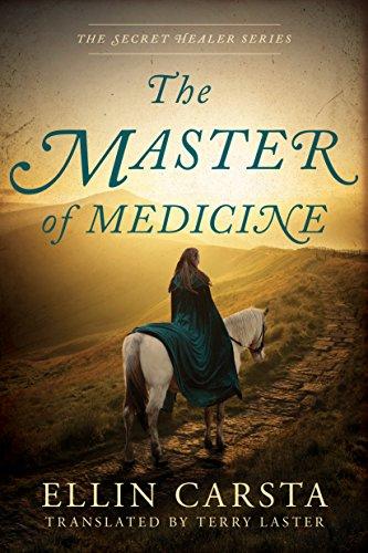 The Master of Medicine (The Secret Healer Series Book (Master Healer)